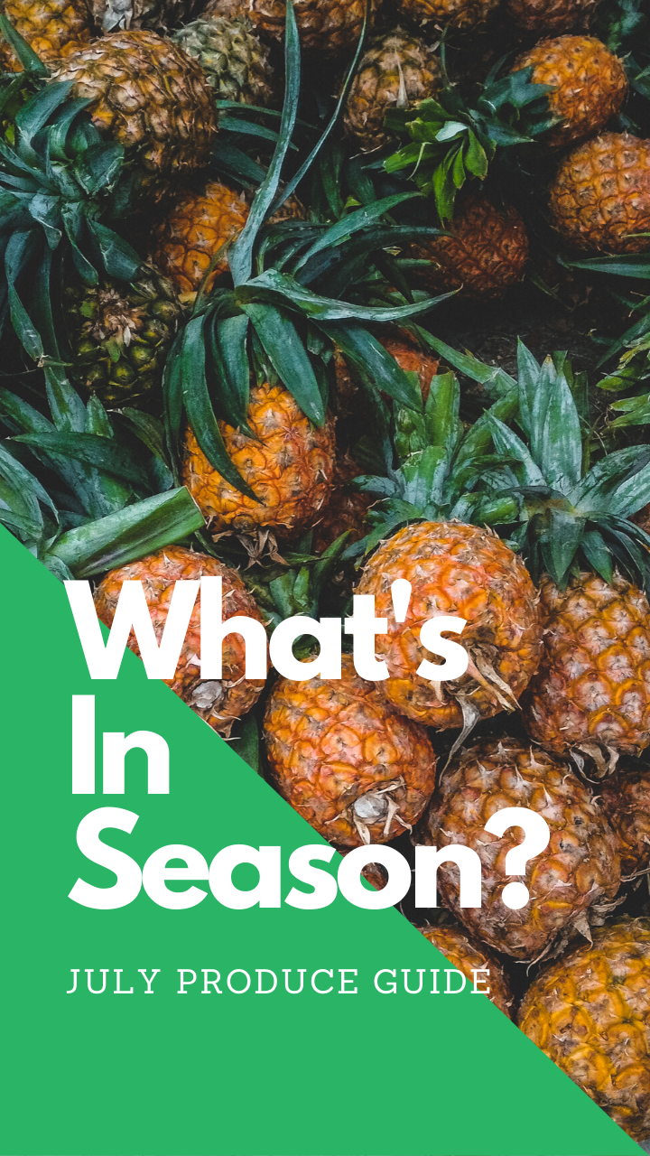 What's in Season July Produce Guide